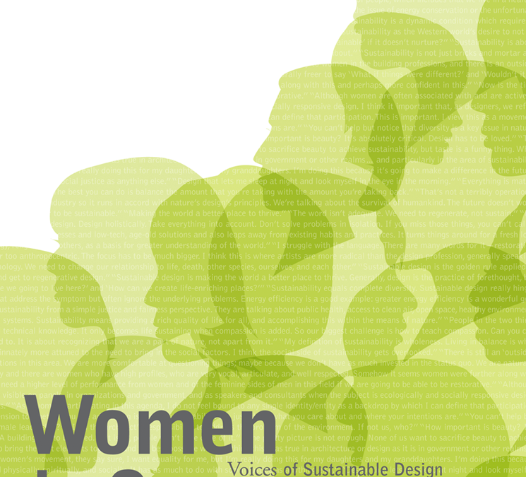 WOMEN IN GREEN.                                                 Voices of Sustainable Design.